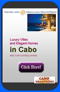 Cabo Villas and Homes!