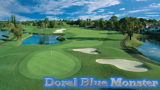Doral Blue Monster