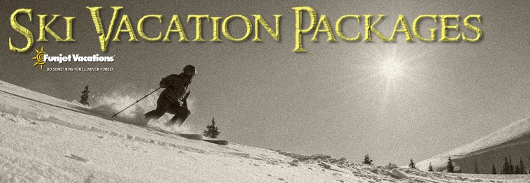 Ski Packages and Vacations!