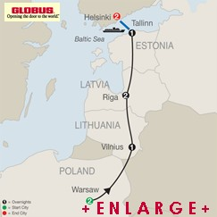 CLICK HERE for GLOBUS Warsaw, The Baltics and Helsinki MAP!